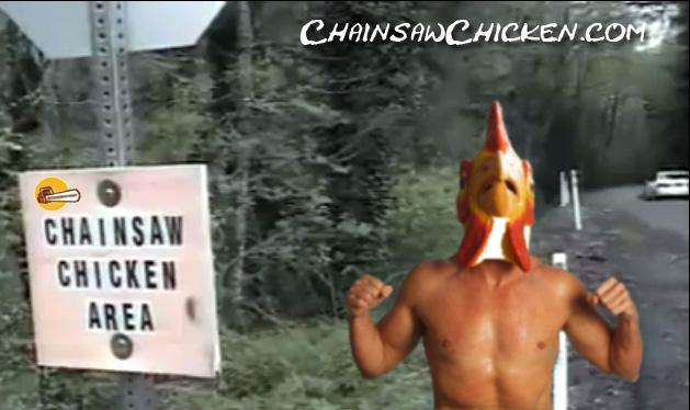 Chainsaw Chicken Area