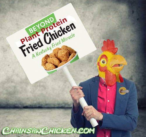 Get your FAKE chicken!